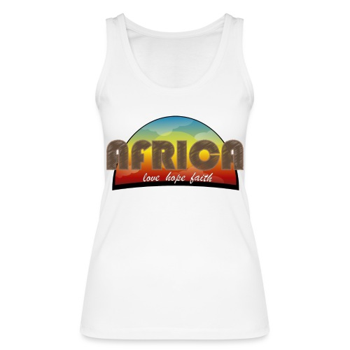 Africa_love_hope_and_faith2 - Top ecologico da donna di Stanley & Stella