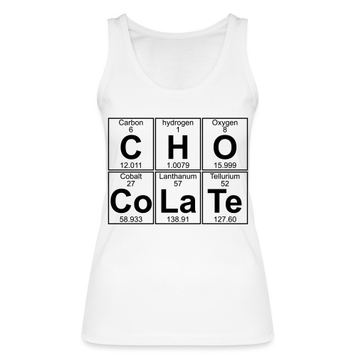C-H-O-Co-La-Te (chocolate) - Full - Women's Organic Tank Top by Stanley & Stella
