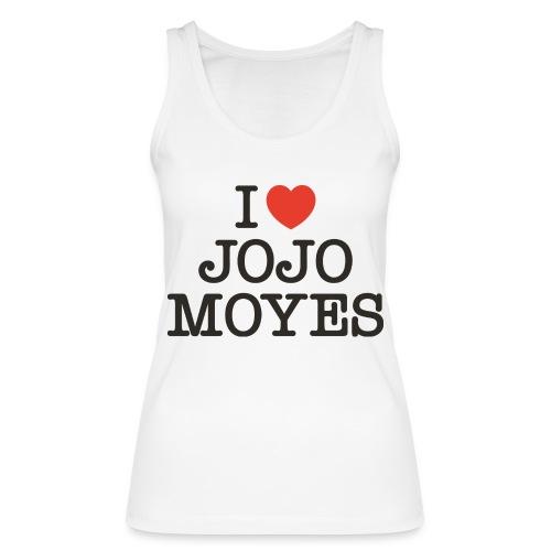 I LOVE JOJO MOYES - Økologisk Stanley & Stella tanktop til damer