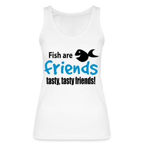Fisk er venner - Økologisk singlet for kvinner fra Stanley & Stella