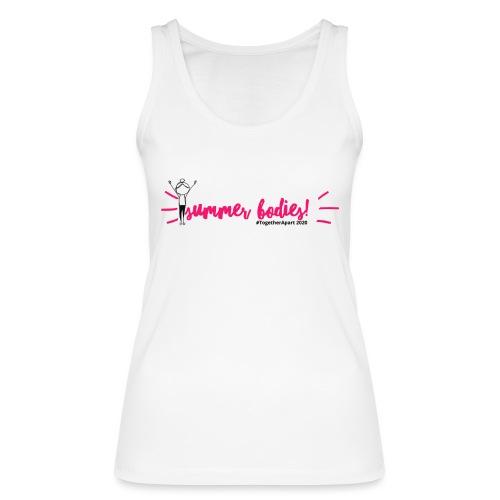 Summer Bodies [1] - Women's Organic Tank Top by Stanley & Stella