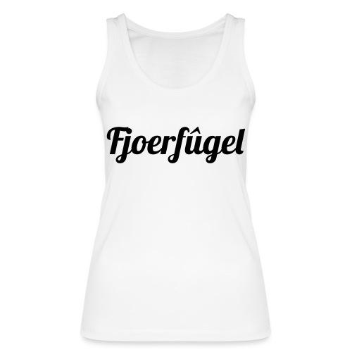 fjoerfugel - Vrouwen bio tanktop van Stanley & Stella