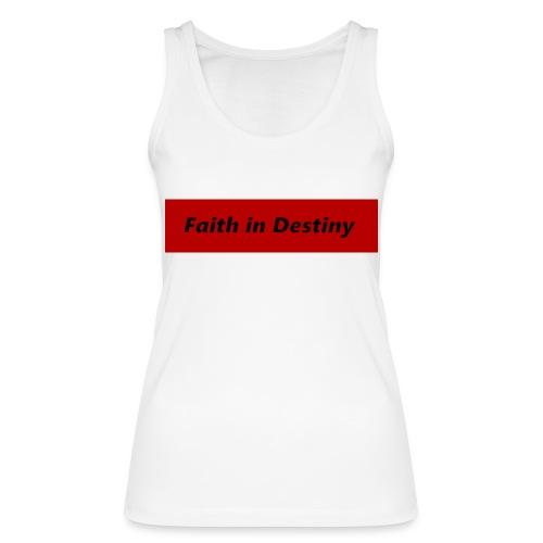 La fe en el destino - Camiseta de tirantes ecológica mujer de Stanley & Stella