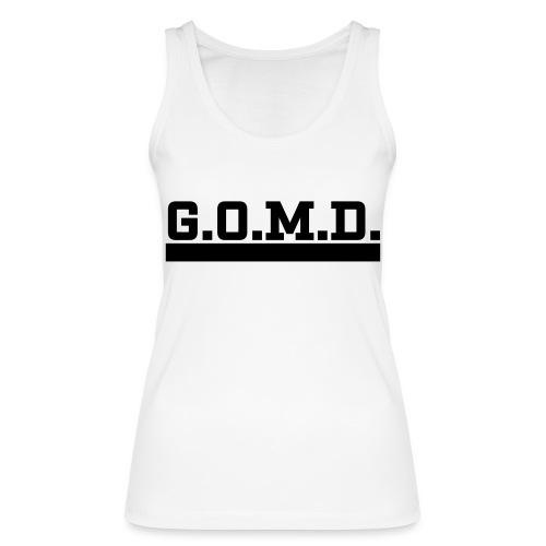 G.O.M.D. Shirt - Frauen Bio Tank Top von Stanley & Stella