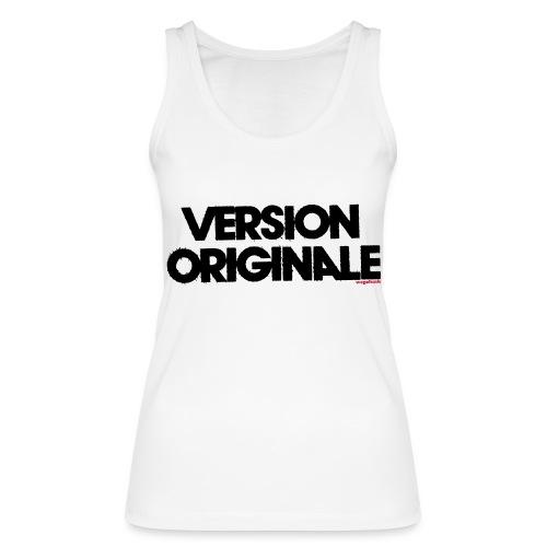Version Original - Débardeur bio Femme