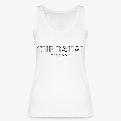 CHE BAHAL - Frauen Bio Tank Top von Stanley & Stella