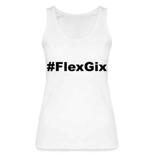 #FlexGix 1.1 - Frauen Bio Tank Top von Stanley & Stella