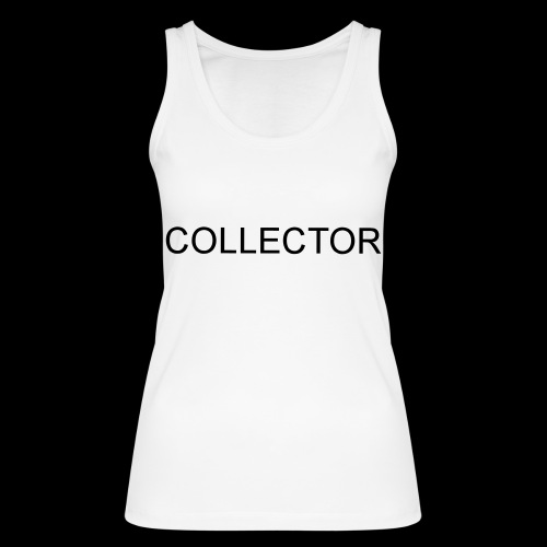 COLLECTOR - Vrouwen bio tanktop van Stanley & Stella