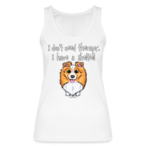 Sheltie Dog Therapy 2 - Women's Organic Tank Top by Stanley & Stella