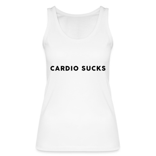 Cardio Sucks - Frauen Bio Tank Top von Stanley & Stella