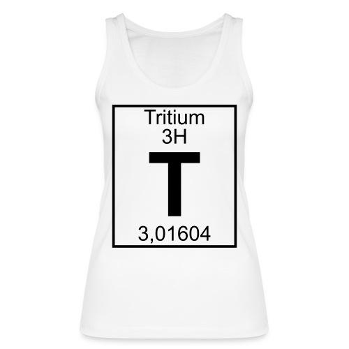 T (tritium) - Element 3H - pfll - Women's Organic Tank Top by Stanley & Stella