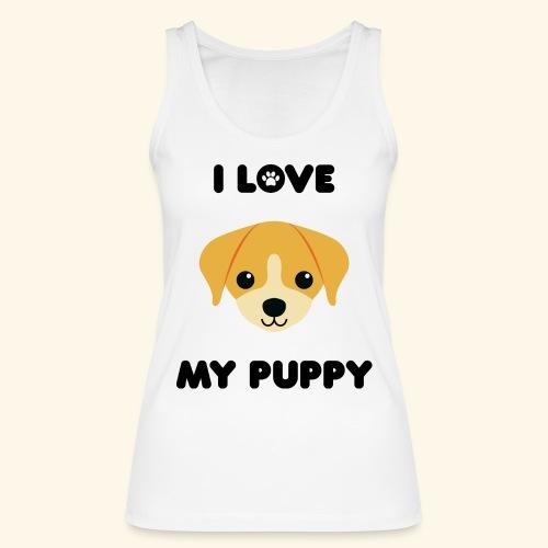 Love my puppy - Débardeur bio Femme