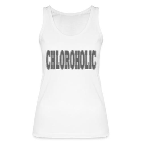 chloroholic - Frauen Bio Tank Top von Stanley & Stella
