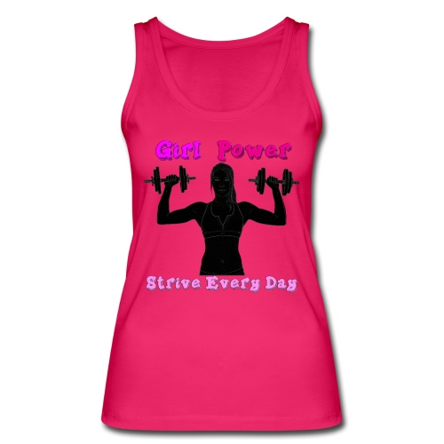 GIRL POWER strive every day - Camiseta de tirantes ecológica mujer de Stanley & Stella