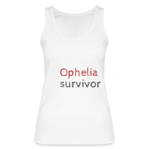 Ophelia survivor - Women's Organic Tank Top by Stanley & Stella