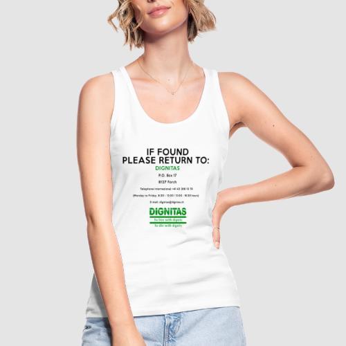 Dignitas - If found please return joke design - Women's Organic Tank Top by Stanley & Stella