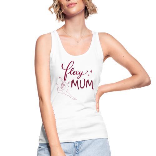 Flexy Mum - Frauen Bio Tank Top von Stanley & Stella