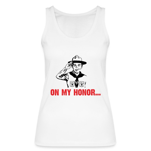 On my Honor... - Débardeur bio Femme