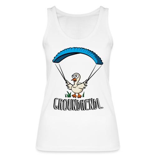 Groundhendl Groundhandling Hendl Paragliding Huhn - Frauen Bio Tank Top von Stanley & Stella
