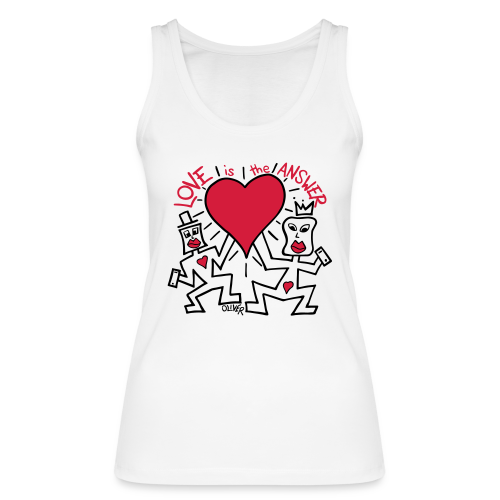 Love is the Answer by Oliver Schibli - Women's Organic Tank Top by Stanley & Stella