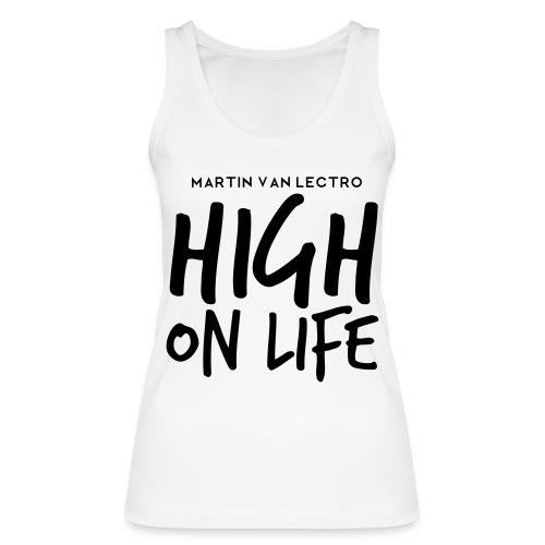 Martin Van Lectro - High on Life - Merch. - Frauen Bio Tank Top von Stanley & Stella