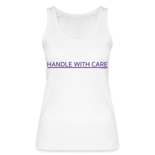 To handle with care - Débardeur bio Femme