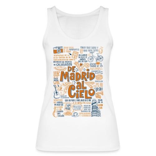 DE MADRID AL CIELO - Camiseta de tirantes ecológica mujer de Stanley & Stella