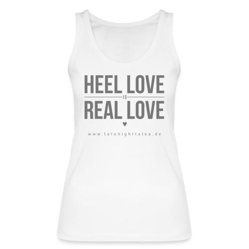 Heel Love is Real Love <3 - GREY - Frauen Bio Tank Top von Stanley & Stella