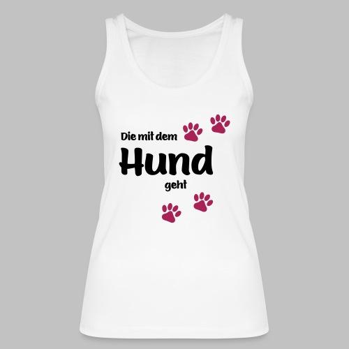 Die Mit Dem Hund Geht - Edition Colored Paw - Frauen Bio Tank Top von Stanley & Stella