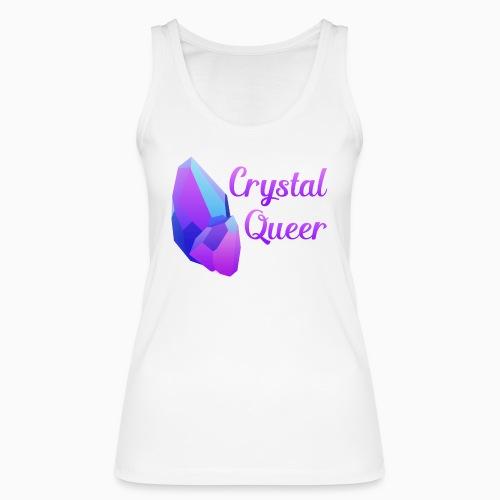 Crystal Queer - Women's Organic Tank Top by Stanley & Stella