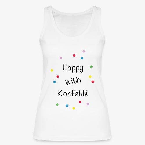 Happy With Konfetti - Frauen Bio Tank Top von Stanley & Stella