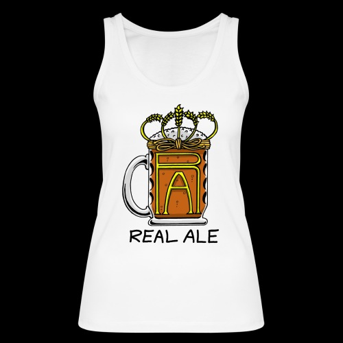 Real Ale - Women's Organic Tank Top by Stanley & Stella