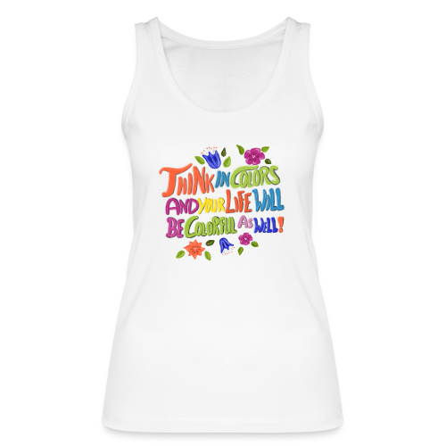 Think in Colors - Frauen Bio Tank Top von Stanley & Stella