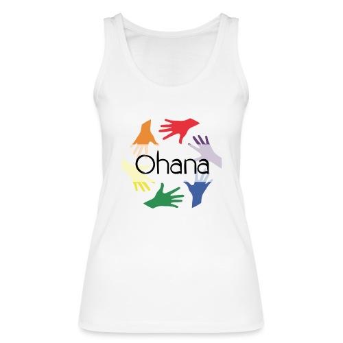 Ohana heißt Familie - Frauen Bio Tank Top von Stanley & Stella