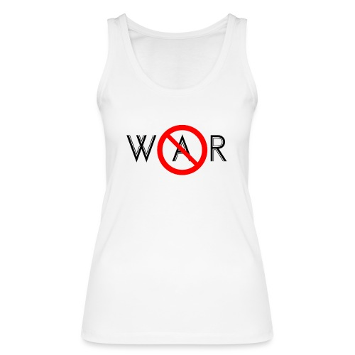TIAN GREEN - No War - Frauen Bio Tank Top von Stanley & Stella