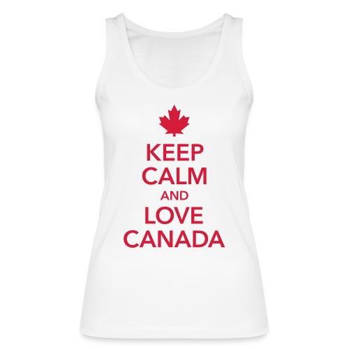 keep calm and love Canada Maple Leaf Kanada - Women's Organic Tank Top by Stanley & Stella