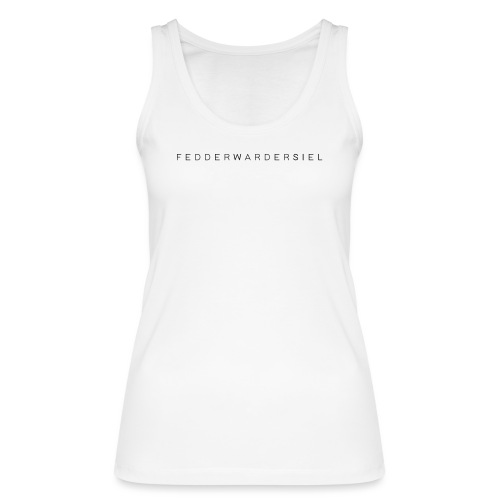 Fedderwardersiel Schrift - Frauen Bio Tank Top von Stanley & Stella