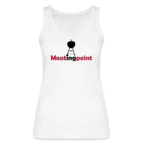 Meatingpoint Grill - Frauen Bio Tank Top von Stanley & Stella