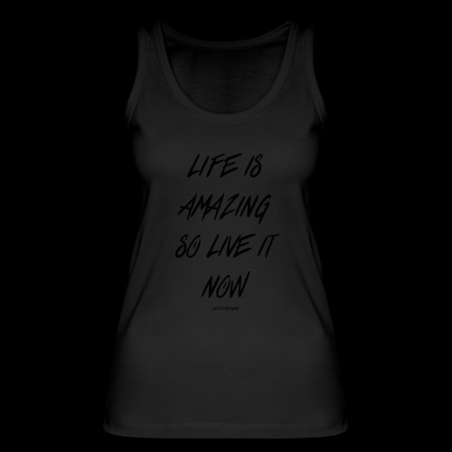 Life is amazing Samsung Case - Women's Organic Tank Top by Stanley & Stella