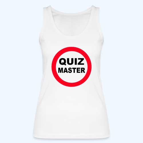 Quiz Master Stop Sign - Women's Organic Tank Top by Stanley & Stella