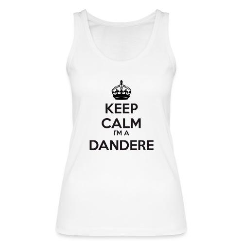 Dandere keep calm - Women's Organic Tank Top by Stanley & Stella