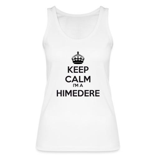 Himedere keep calm - Women's Organic Tank Top by Stanley & Stella