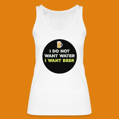 Beer - Women's Organic Tank Top by Stanley & Stella