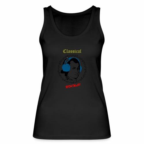 Classical Rocks! - Women's Organic Tank Top by Stanley & Stella