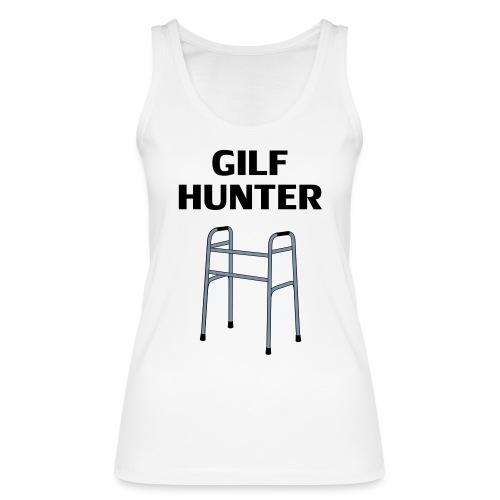 GILF Hunter - Frauen Bio Tank Top von Stanley & Stella