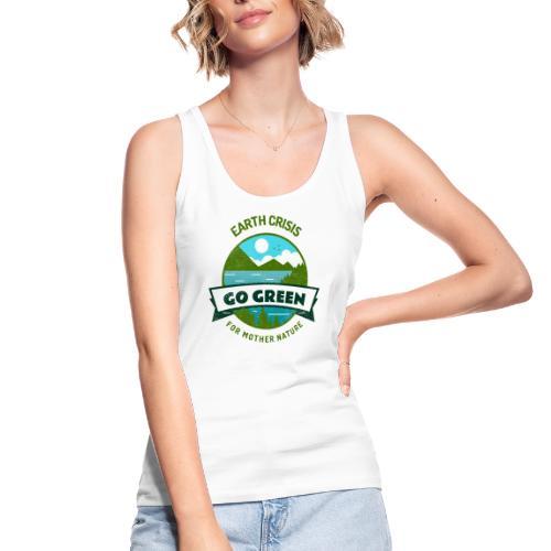 Earth Crisis Go Green For Mother Nature - Vrouwen bio tanktop van Stanley & Stella