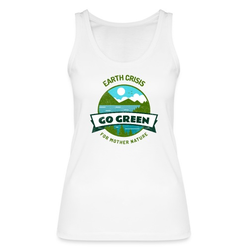Earth Crisis Go Green For Mother Nature - Vrouwen bio tanktop van Stanley & Stella