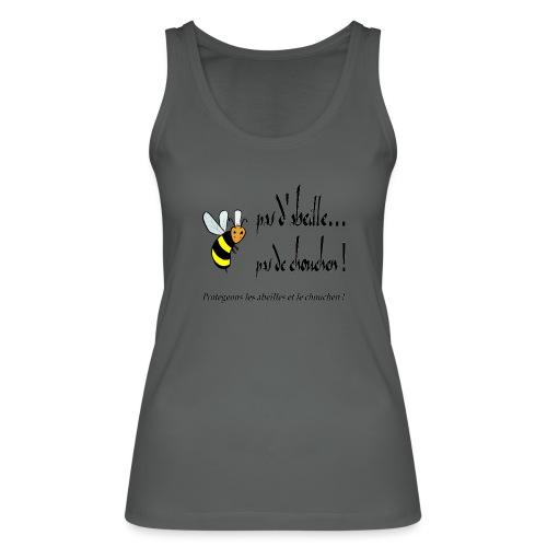 Pas d'abeille, pas de chouchen - Débardeur bio Femme