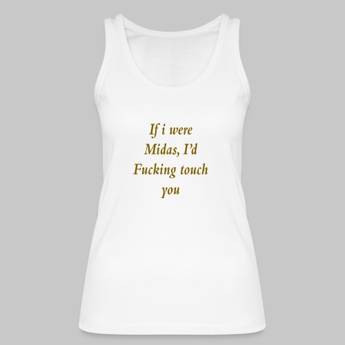 I hate you, basically. - Women's Organic Tank Top by Stanley & Stella