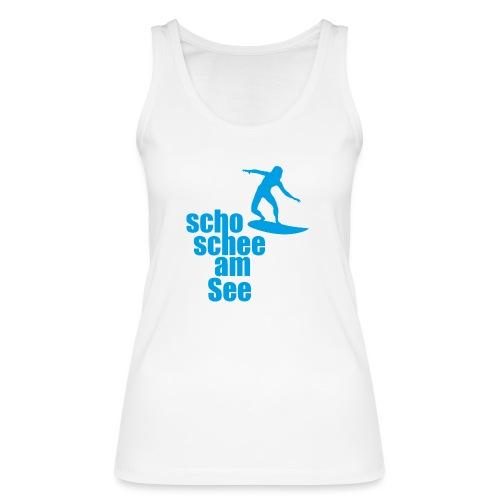 scho schee am See Surfer 04 - Frauen Bio Tank Top von Stanley & Stella